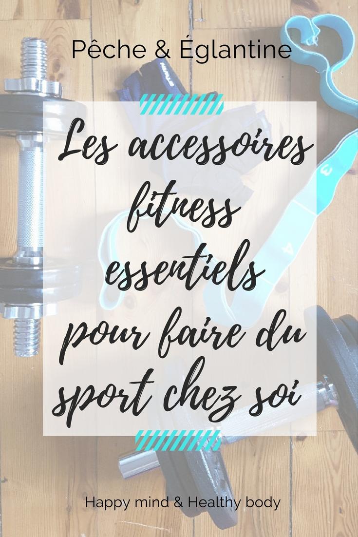 les accessoires fitness essentiels pour faire du sport chez soi p che glantine. Black Bedroom Furniture Sets. Home Design Ideas