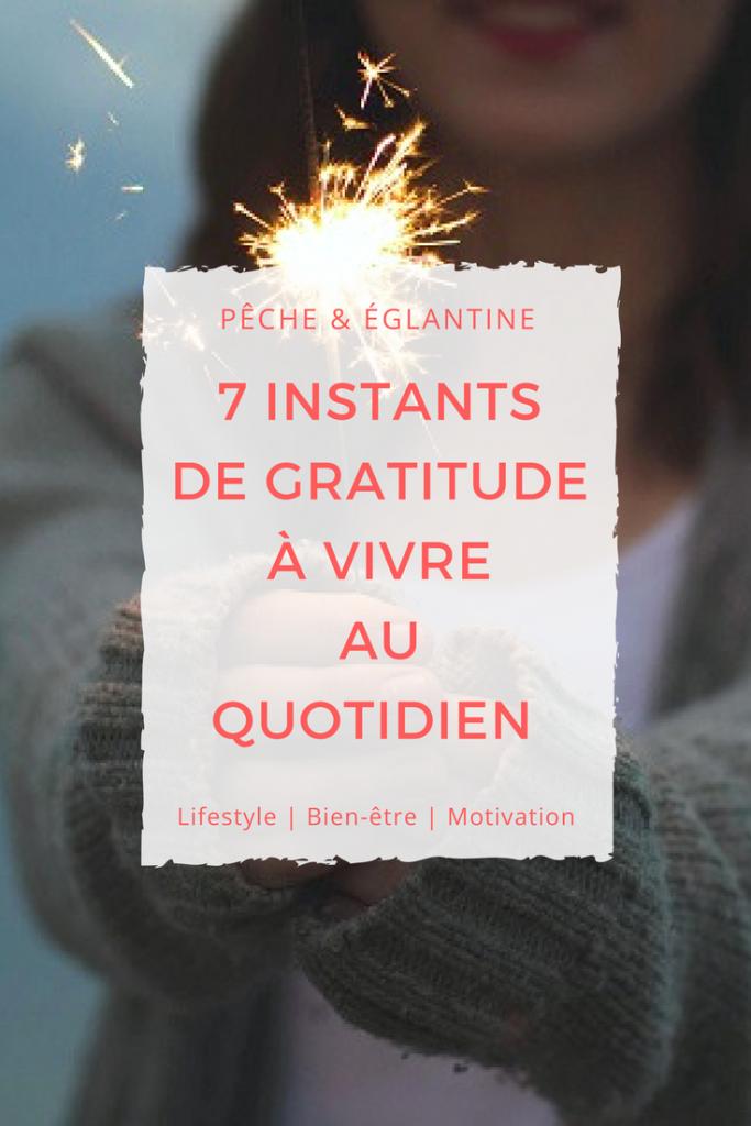 7 instants de gratitude à vivre au quotidien - Pêche & Eglantine