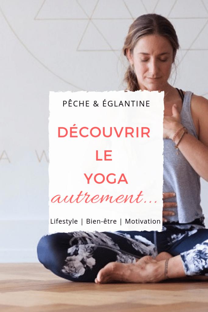 Commencer le yoga autrement !