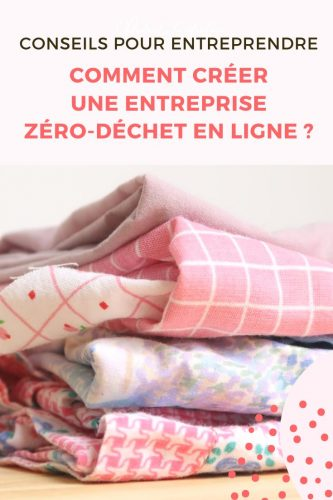 créer boutique ligne zero déchet
