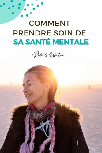 Comment prendre soin santé mentale