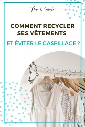 Comment recycler ses vêtements ? Conseils et astuces